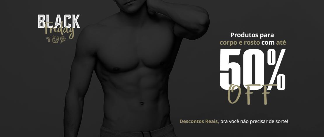 Black Friday - Corpo e Rosto